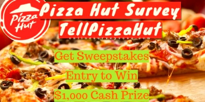 TellPizzaHut Survey Win Cash Prize